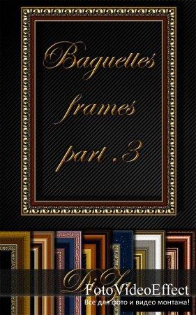Baguettes frames part 3